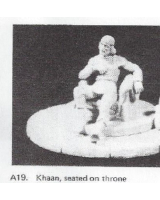 A19 - Khaan, seated on throne - Unpainted