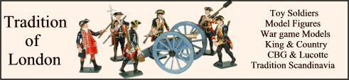 Tradition of London Producer and seller of Toy soldiers and model figures