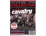 Toy Soldier Collector Magazine Issue 80 Here Comes the Cavalry - Ready 4Actions New Cavalry